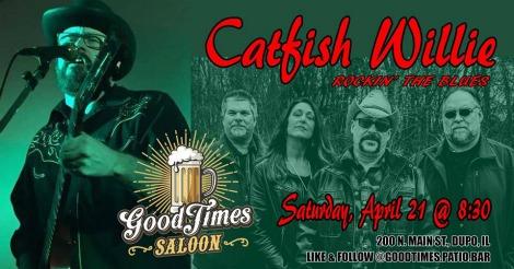 Catfish Willie 4-21-18