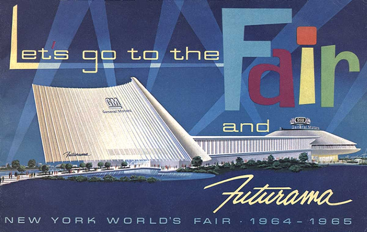 General Motors' pavilion at the 1964-1965 New York World's Fair included Futurama, a ride modeled on the popular 1939-1940 World's Fair attraction.