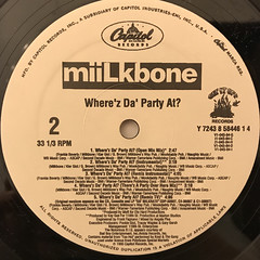 MIILKBONE:WHERE'Z DA PARTY AT?(LABEL SIDE-B)