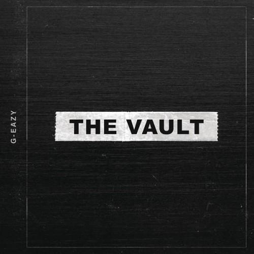 G-Eazy - The Vault