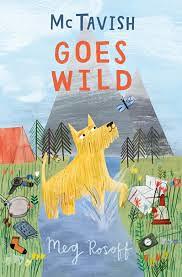 Meg Rosoff, McTavish Goes Wild