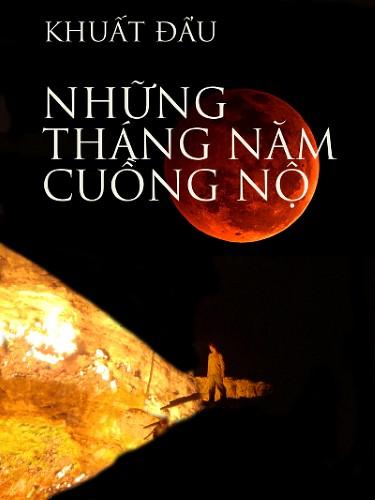 nhung_thang_nam_cuong_no01