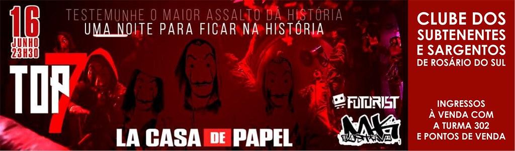 16-06 - Top7 - O maior assalto da história em Rosário do Sul, no Clube dos Sargentos
