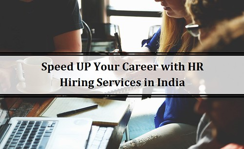 Speed UP Your Career with HR Hiring Services in India