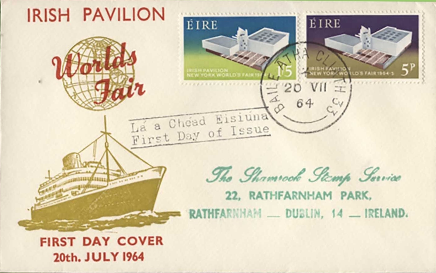 Ireland - Scott #194-195 (1964) - first day cover from the Irish Pavilion of the 1964-1965 New York World's Fair