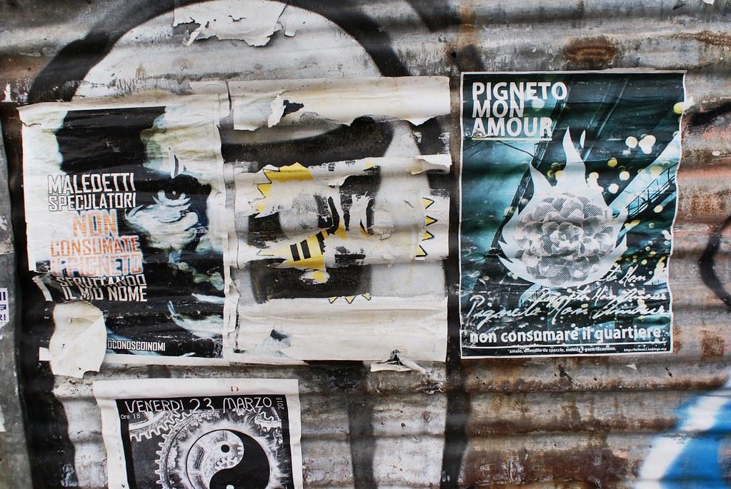 """Affiche """"Pigneto mon amour"""" appellant à ne pas consommer / consumer le quartier."""