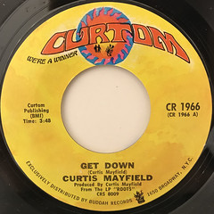 CURTIS MAYFIELD:GET DOWN(LABEL SIDE-A)