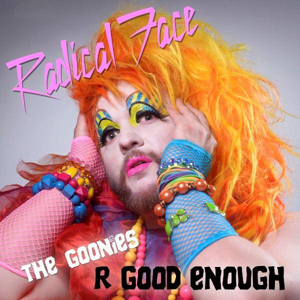 Radical Face - The Goonies R Good Enough