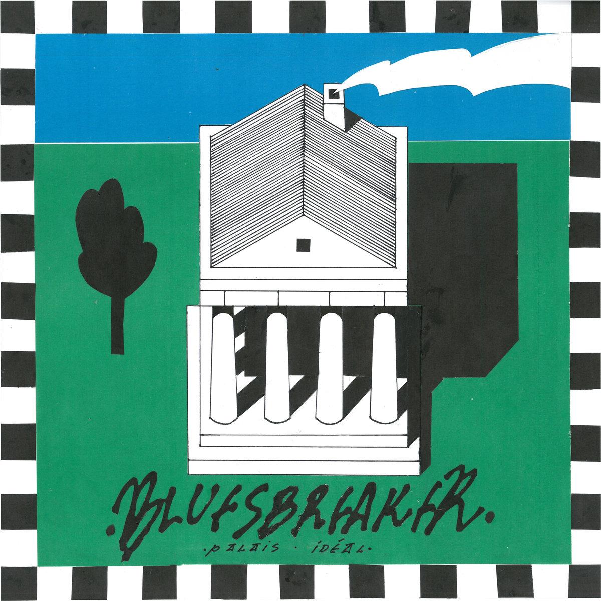 Bluesbreaker — Palais Ideal