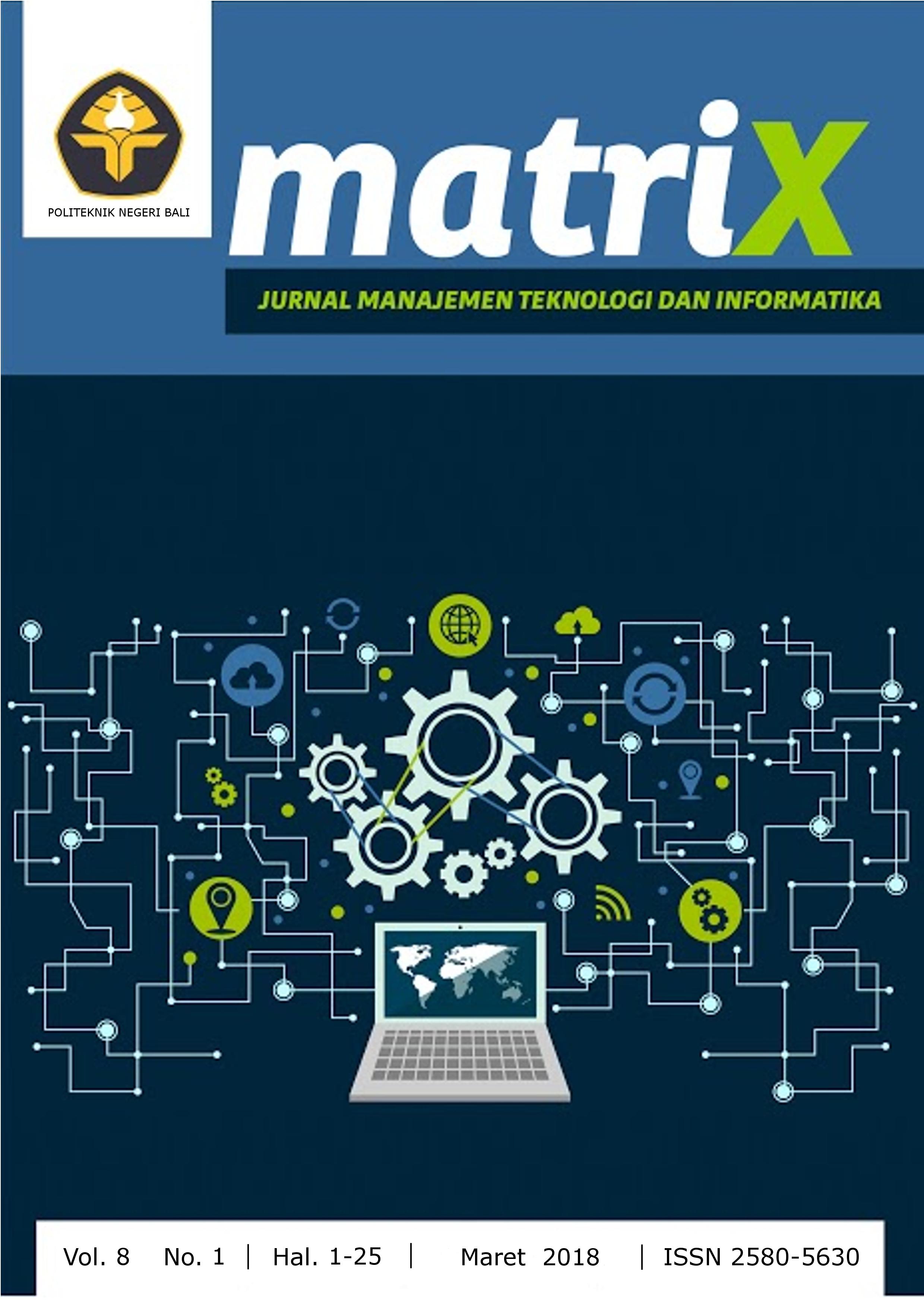 MATRIX : Volume 8, Nomor 1, Maret 2018