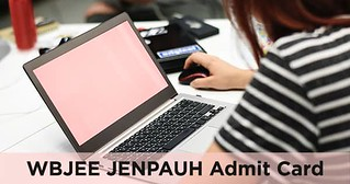 WBJEE JENPAUH Admit Card