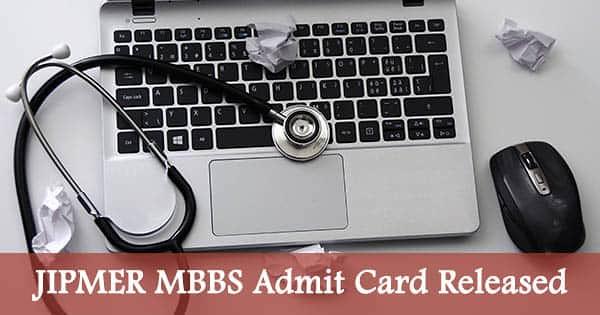 jipmer mbbs 2018 admit card released