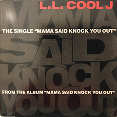 L.L. COOL J:MAMA SAID KNOCK YOU OUT(JACKET A)