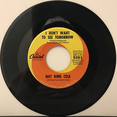 NAT KING COLE:I DON'T WANT TO SEE TOMORROW(RECORD SIDE-A)