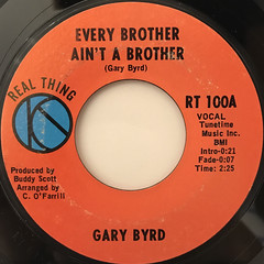 GARY BYRD:EVERY BROTHER AIN'T A BROTHER(LABEL SIDE-A)