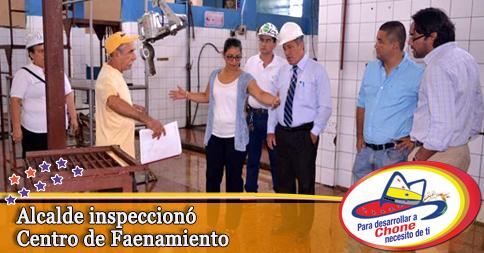 Alcalde inspeccionó Centro de Faenamiento