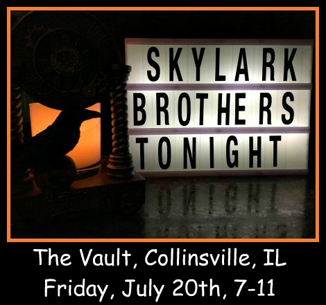 Skylark Brothers Tonight 7-20-18