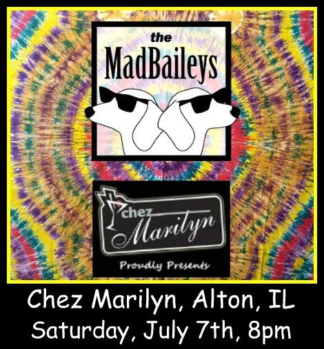Mad Baileys 7-7-18