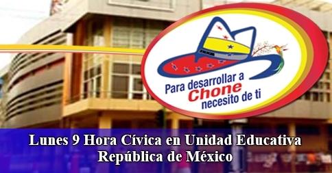 Lunes 9 Hora Cívica en Unidad Educativa República de México