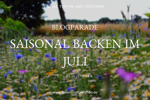 Saisonal Backen im Juli
