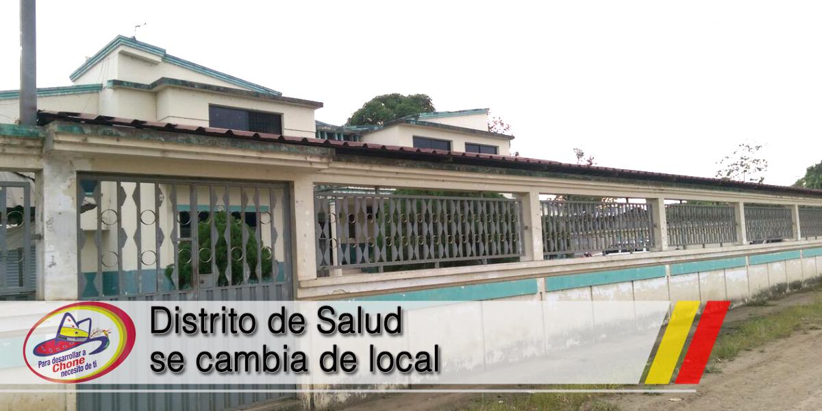 Distrito de Salud se cambia de local