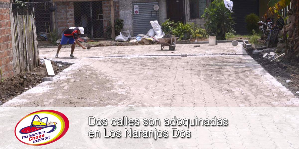 Dos calles son adoquinadas en Los Naranjos Dos