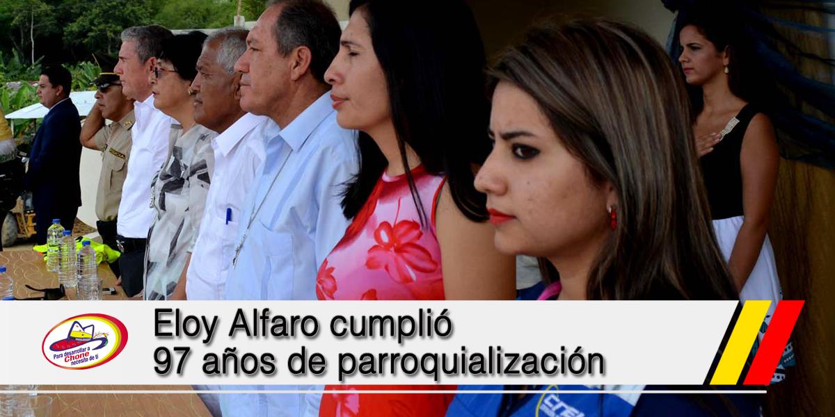 Eloy Alfaro cumplió 97 años de parroquialización