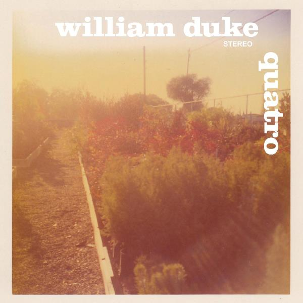 William Duke - Quatro