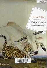 Marina Perezagua, Leche