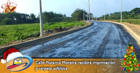 Calle Plutarco Moreira recibirá imprimación y carpeta asfáltica