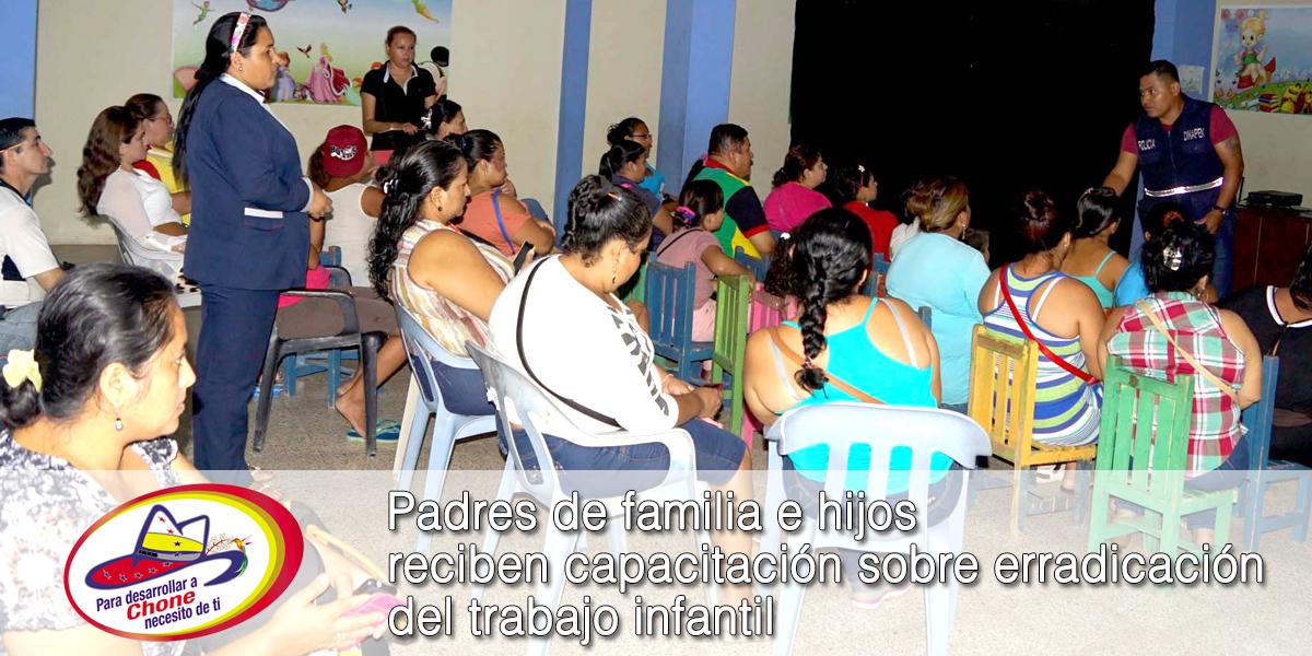 Padres de familia e hijos reciben capacitación sobre erradicación del trabajo infantil