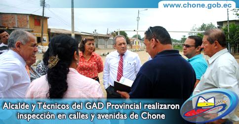 Alcalde y Técnicos del GAD Provincial realizaron inspección en calles y avenidas de Chone