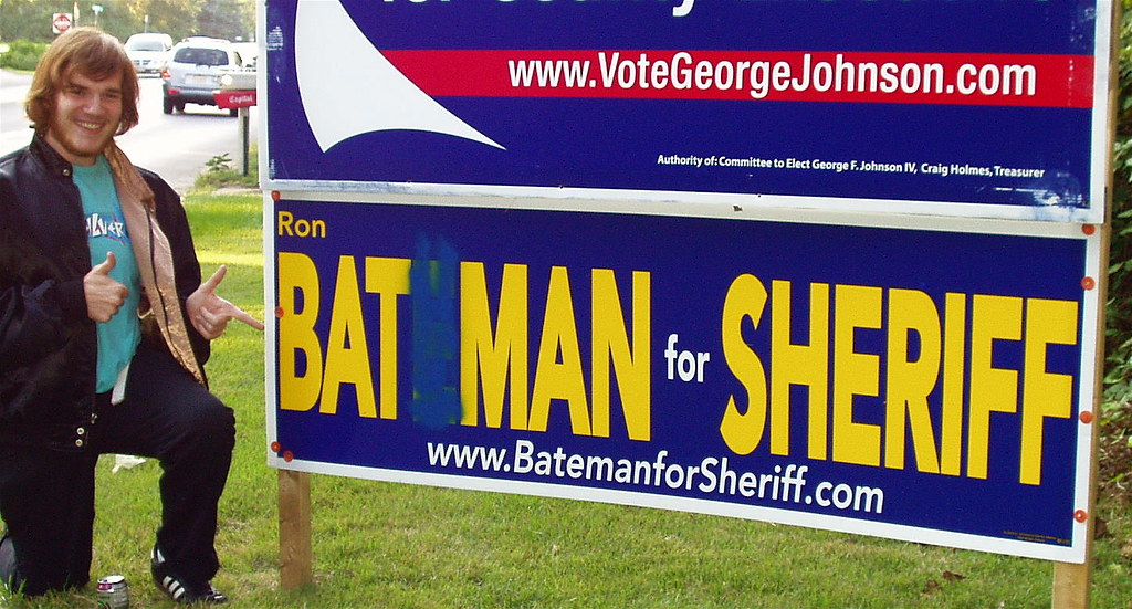 It's Bat Man - for County Sherrif?