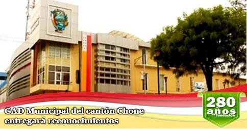 GAD Municipal del cantón Chone entregará reconocimientos