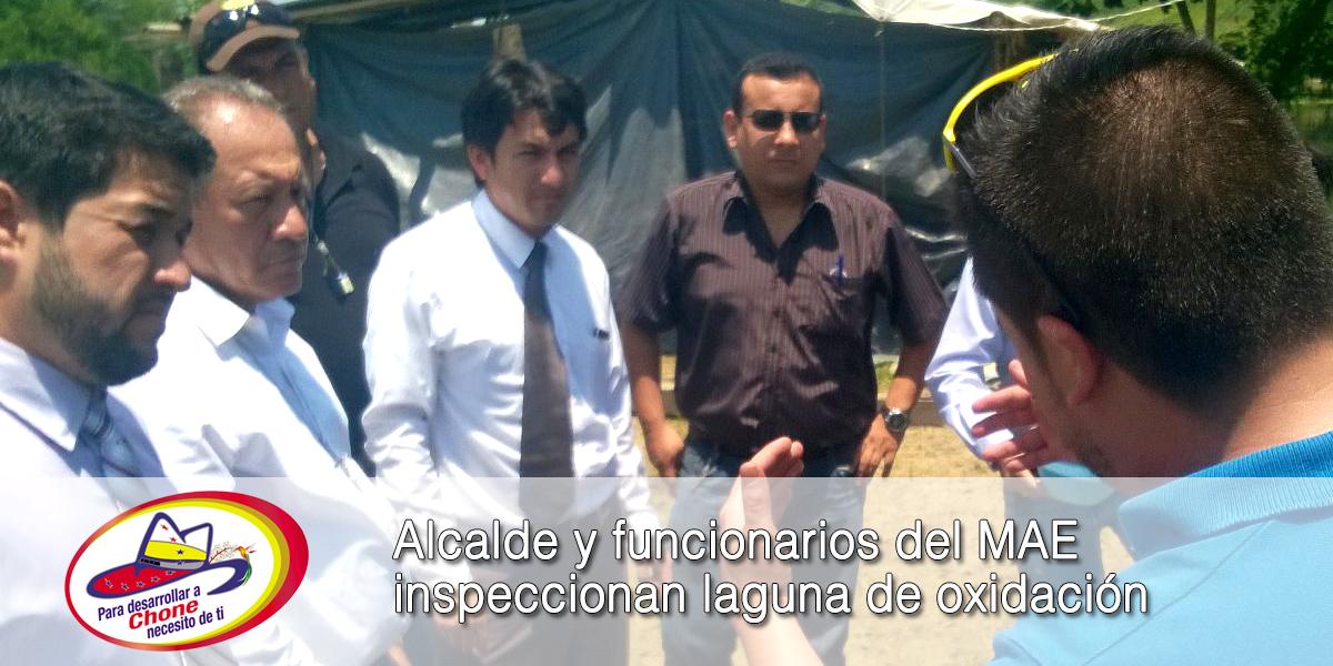 Alcalde y funcionarios del MAE inspeccionan laguna de oxidación