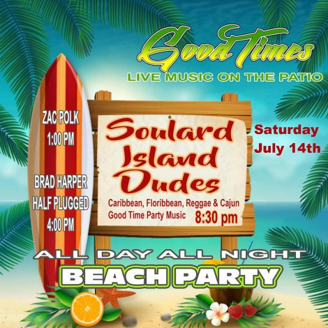 Good Times 7-14-18