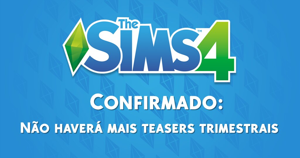 Photo of The Sims 4 Não Receberá Mais Teasers Trimestrais