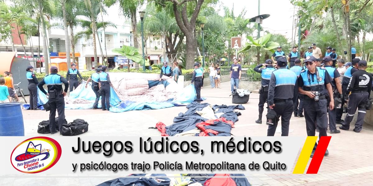 Juegos lúdicos, médicos y psicólogos trajo Policía Metropolitana de Quito