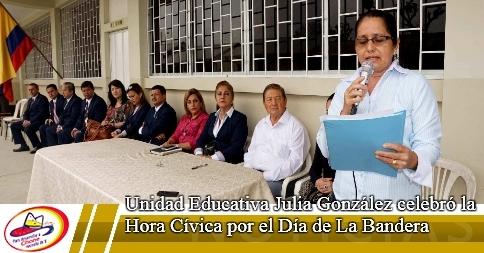 Unidad Educativa Julia González celebró la Hora Cívica por el Día de La Bandera