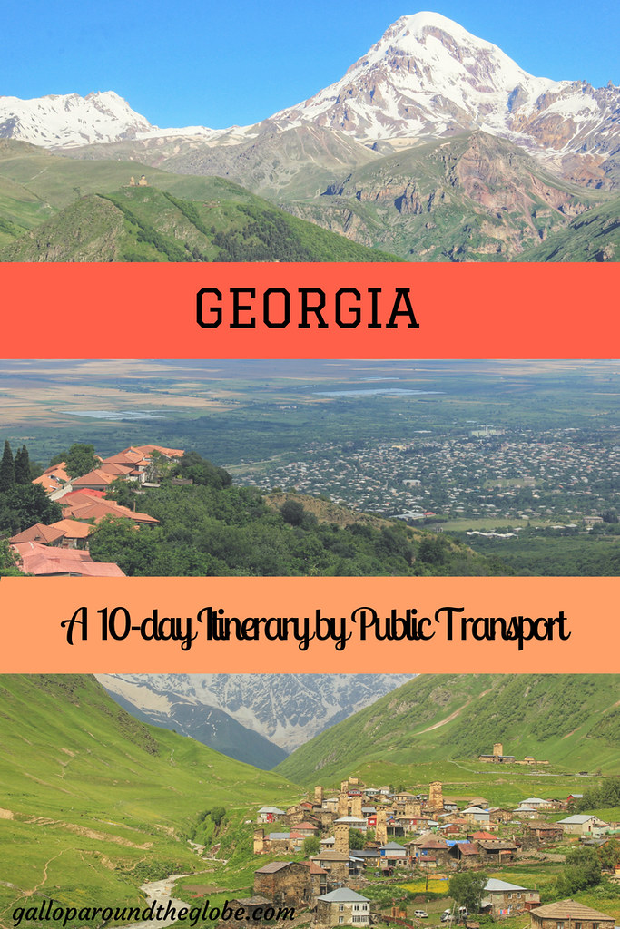 Georgia: A 10-day Itinerary by Public Transport | Gallop Around The Globe