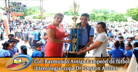 Col. Raymundo Aveiga Campeón de fútbol intercolegial copa Dr. Deyton Alcívar