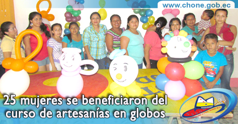 25 mujeres se beneficiaron del curso de artesanías en globos