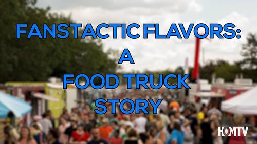 Fantastic Flavors: A Food Truck Story