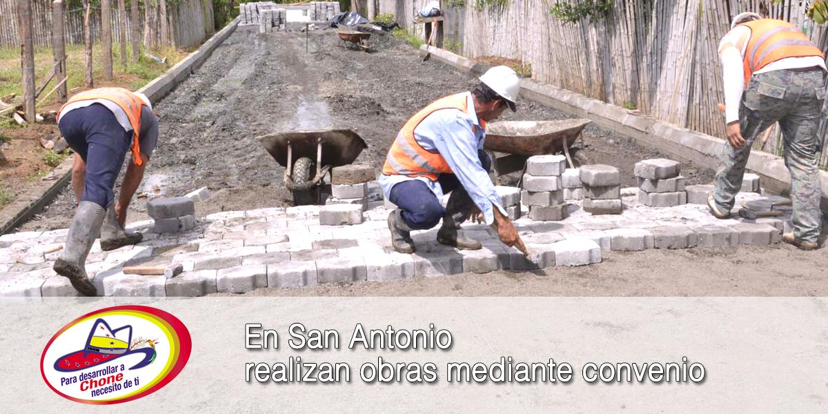 En San Antonio realizan obras mediante convenio