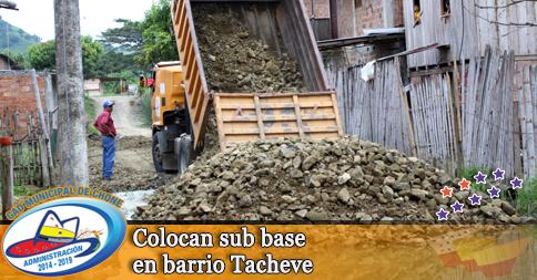 Colocan sub base en barrio Tacheve