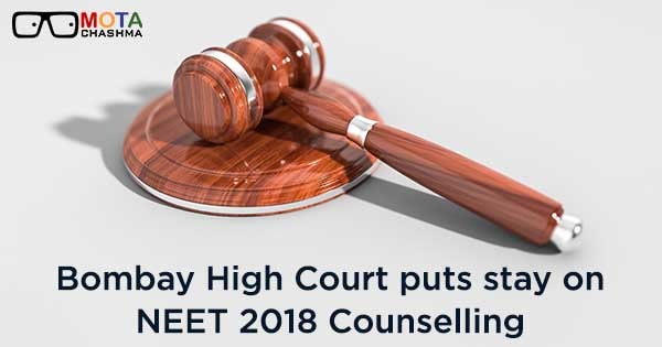 bombay high court puts stay on neet 2018 counselling