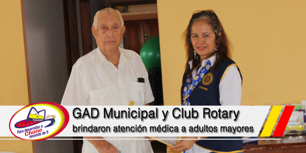 GAD Municipal y Club Rotary brindaron atención médica a adultos mayores