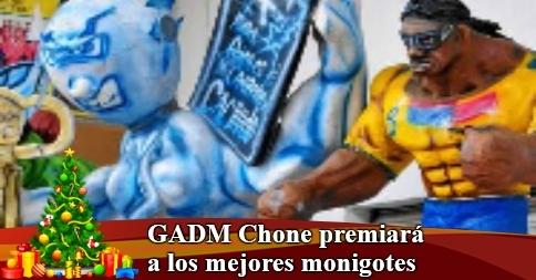 GADM Chone premiará a los mejores monigotes