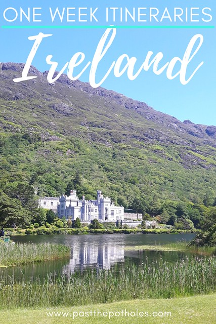 Large abbey on the edge of a lake with mountain backdrop with the text: One Week Ireland Road Trip Itinerary