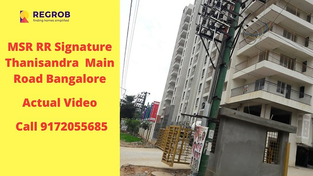 MSR Infraa RR Signature Thanisandra Main Road Bangalore | Actual Video | Call 9172055685